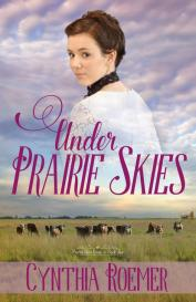 Book Cover _ Under Prairie Skies (Final)